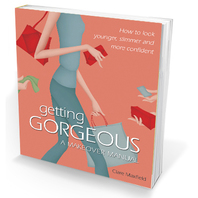 Getting Gorgeous -A Makeover Manual for Women